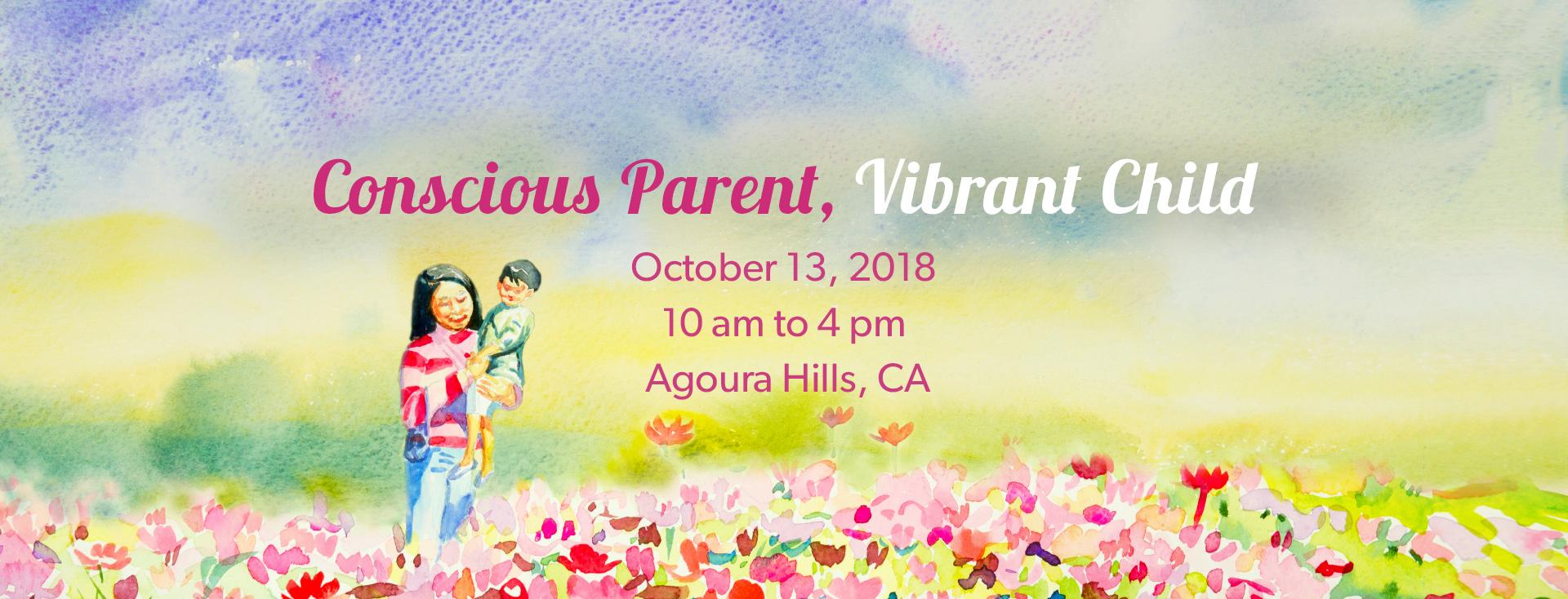 Parenting Workshop Conscious Parent Vibrant Child