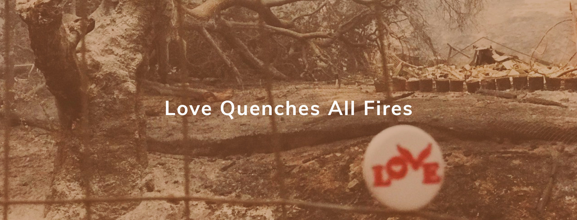 Love Button Quenches All Fires