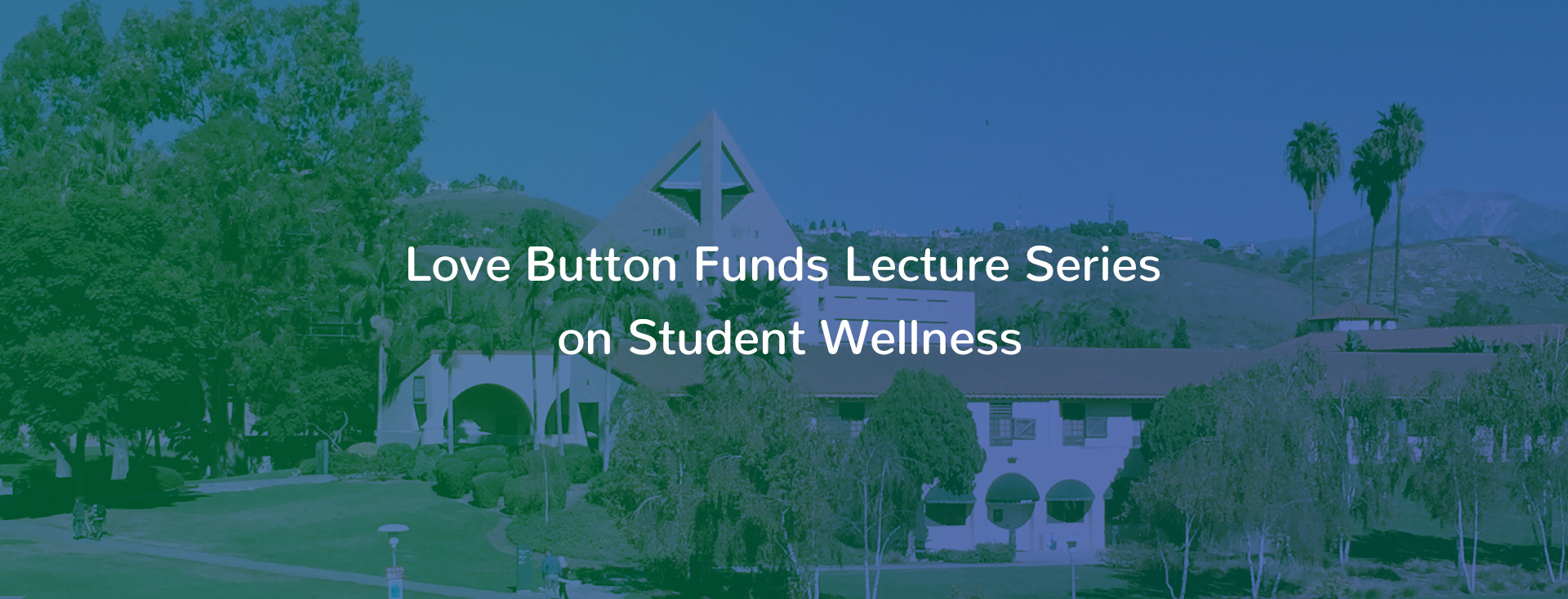 Love Button Funds Lecture Series