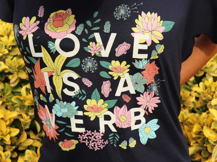New Limited Edition Love is a Verb Women's Tee