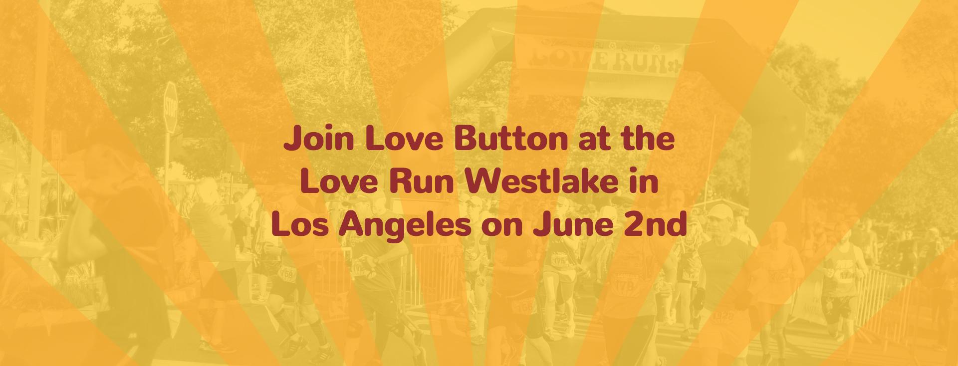 Love Button at Love Run Westlake