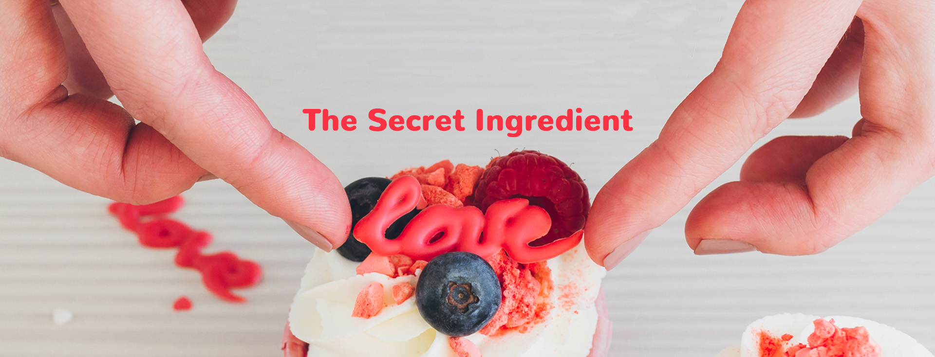 Food Made with Love the Secret Ingredient