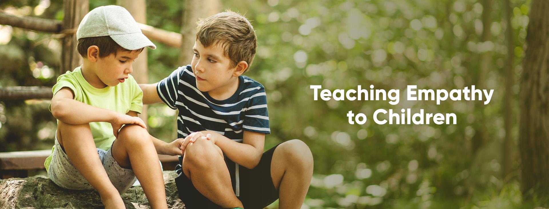 Teaching Empathy to Children