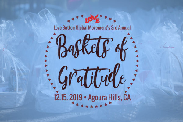 Love Button's 3rd Annual Baskets of Gratitude on December 15