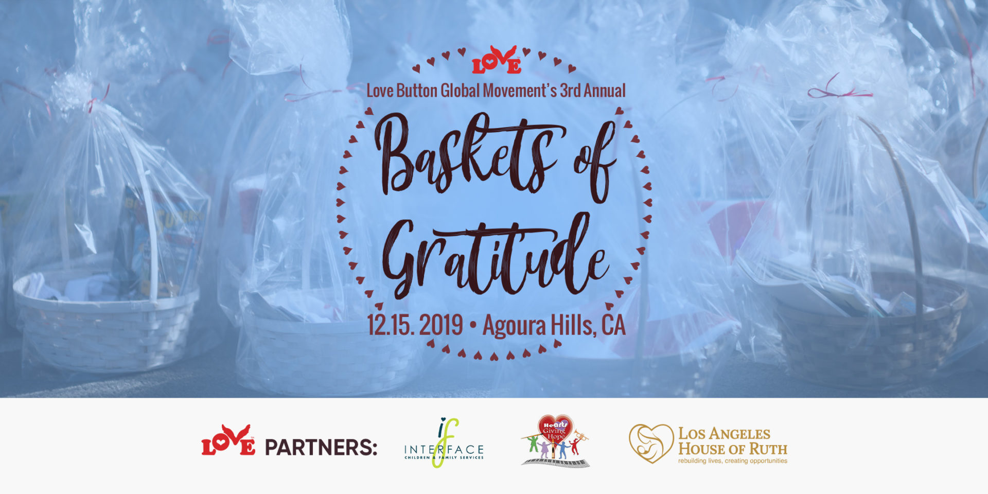 Love Button's 3rd Annual Baskets of Gratitude on December 13