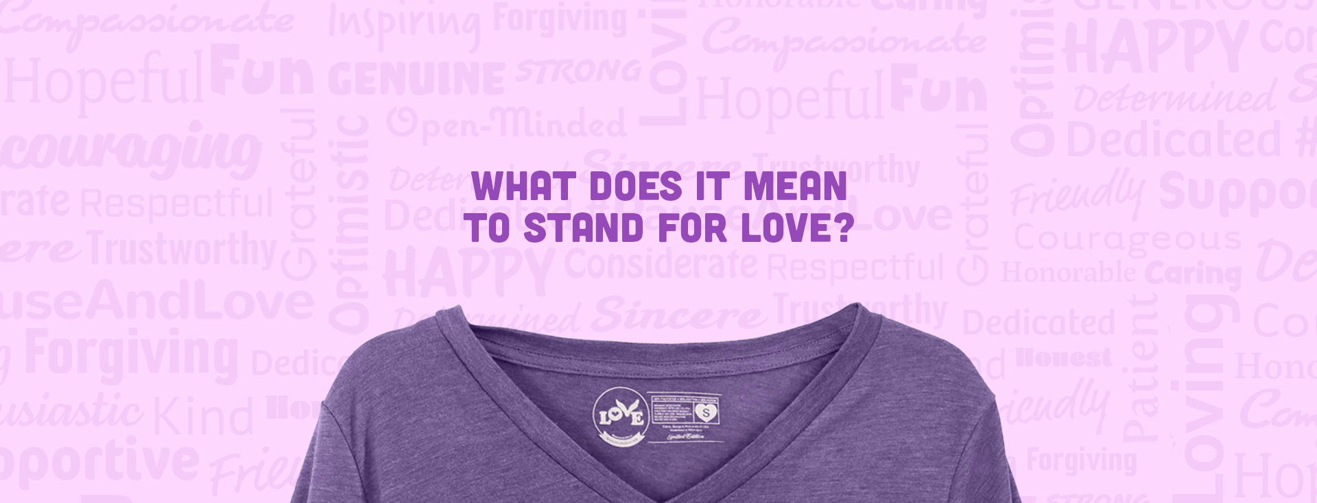 What Does It Mean to Stand for Love?